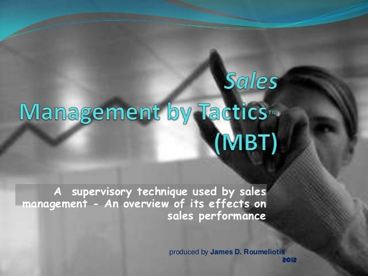 A supervisory technique used by salesmanagement - An overview of its effects on                        sales performance  ...