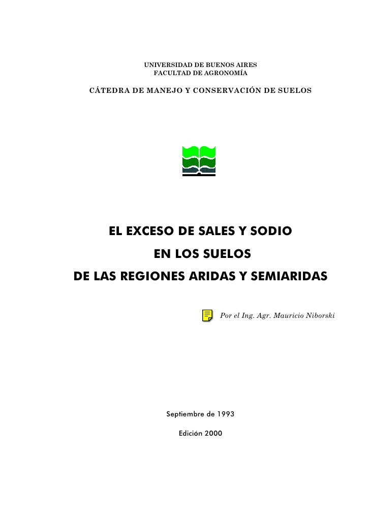 UNIVERSIDAD DE BUENOS AIRES               FACULTAD DE AGRONOMÍA    CÁTEDRA DE MANEJO Y CONSERVACIÓN DE SUELOS          EL ...