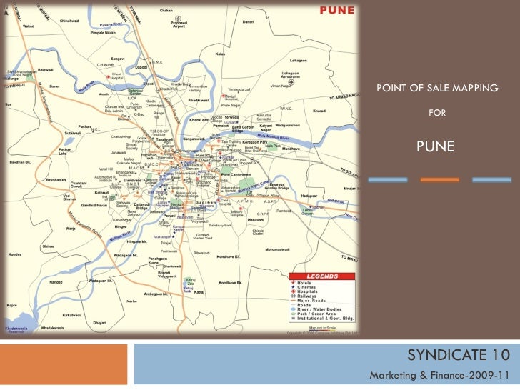POINT OF SALE MAPPING FOR PUNE  SYNDICATE 10 Marketing & Finance-2009-11