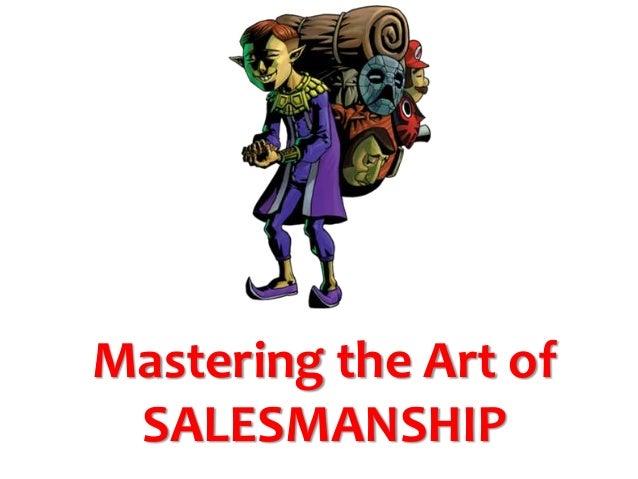 Mastering the Art of SALESMANSHIP