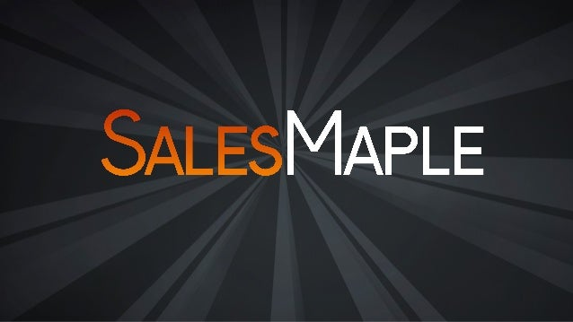 www.SALESMAPLE.com SALESMAPLE INC. | e-mail: hello@salesmaple.com Enterprise Software- as-a-Service (SaaS) Sales Intellige...