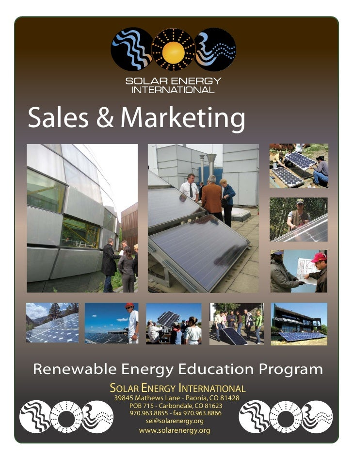 Sales & MarketingRenewable Energy Education Program        SOLAR ENERGY INTERNATIONAL         39845 Mathews Lane - Paonia,...