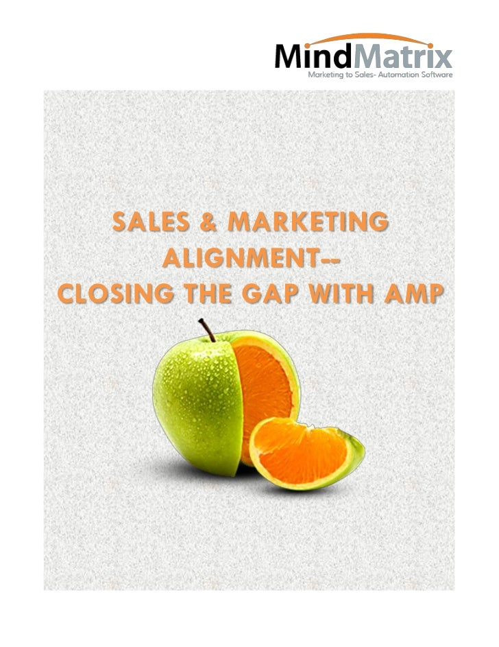 SALES & MARKETING      ALIGNMENT--CLOSING THE GAP WITH AMP