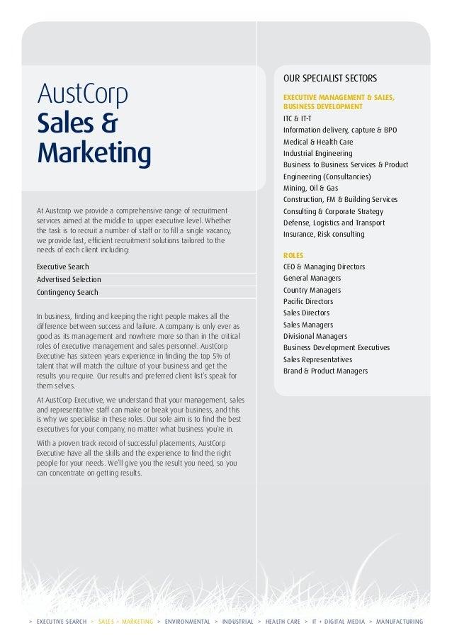 AustCorp Sales & Marketing  Our specialist sectors Executive Management & Sales, Business development ITC & IT-T Informati...