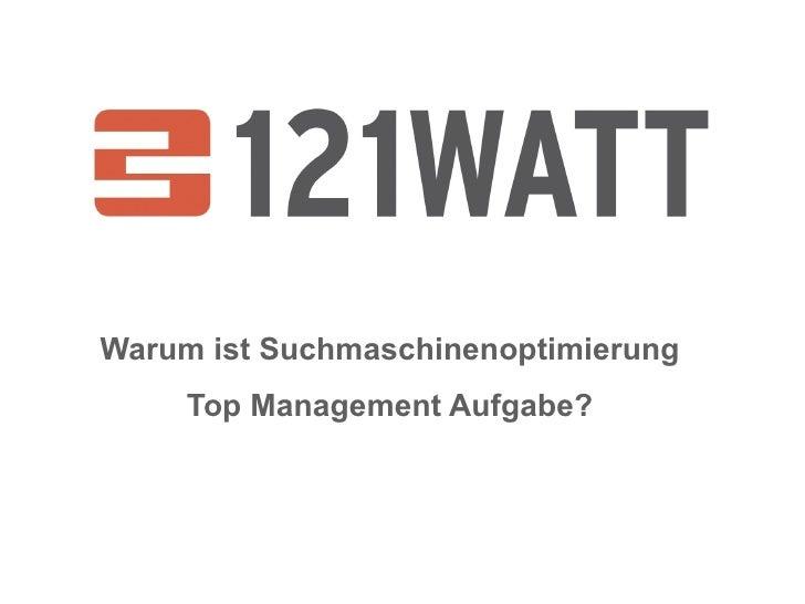 Warum ist Suchmaschinenoptimierung Top Management Aufgabe?