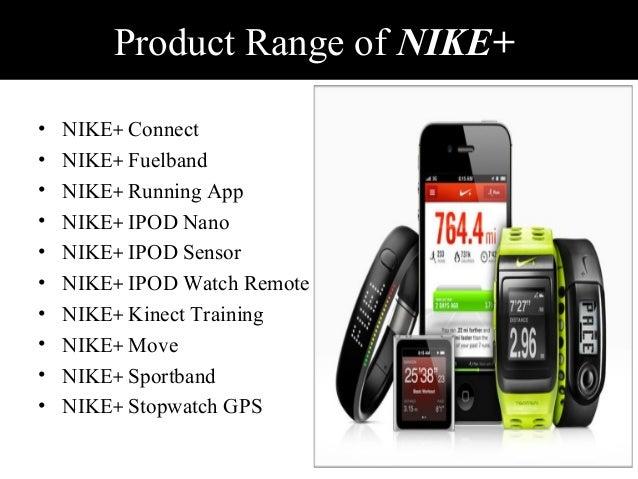 ... Description NIKE+ 8; 9. Product Range ...