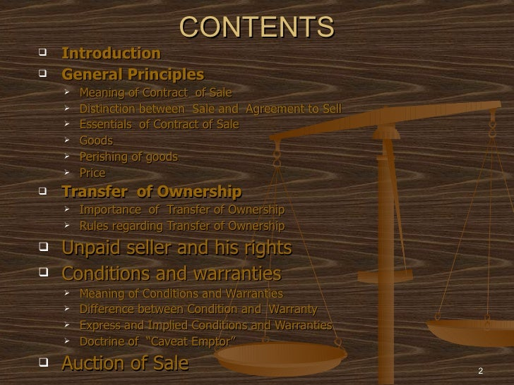 CONTENTS   Introduction   General Principles       Meaning of Contract of Sale       Distinction between Sale and Agre...
