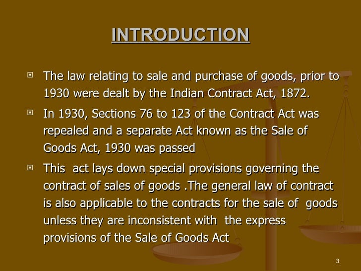 section 27 of malaysian sales of goods act 1957 Section 21(1) and in the equivalent malaysian sale of goods act 1957 section 27(1), the latter which states that: 'subject to this act and for any law for the time.
