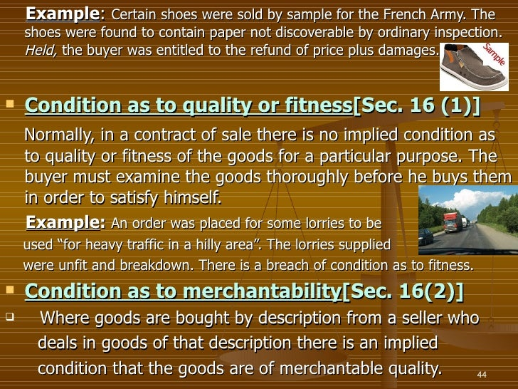 Example: Certain shoes were sold by sample for the French Army. The    shoes were found to contain paper not discoverable ...