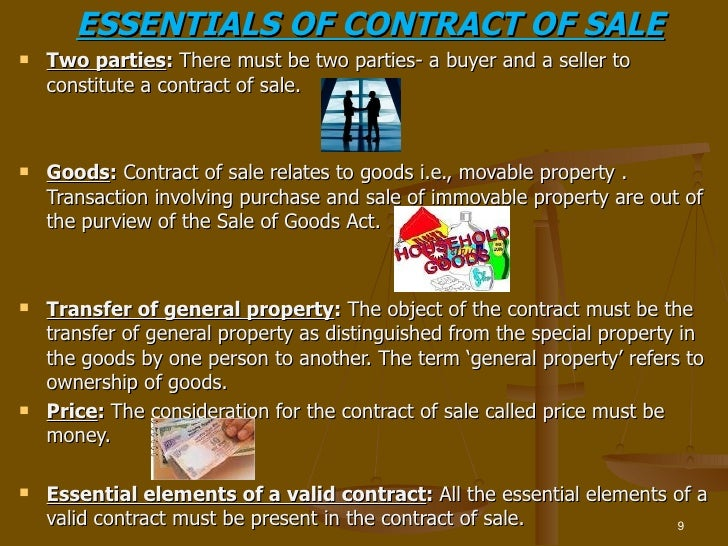 essentials of a contract of sale Home contract law indian contract act, 1872 essential elements of a contract in indian contract act, 1872 the following are the essential elements of a contract as defined in section 10 of the indian contract act, 1872 .