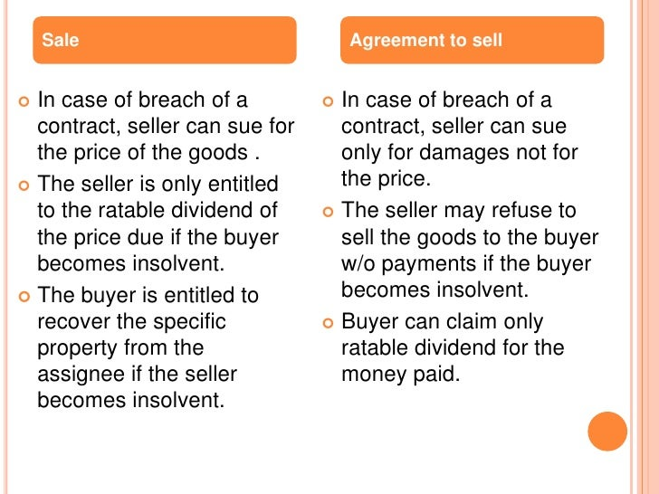 Sale                             Agreement to sell In case of breach of a          In case of breach of a  contract, sel...