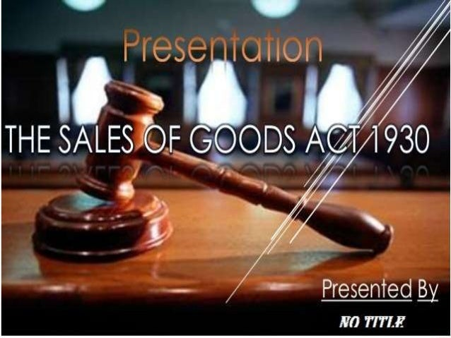 The Sales of Goods Act 1979 places the risk upon the party who ...