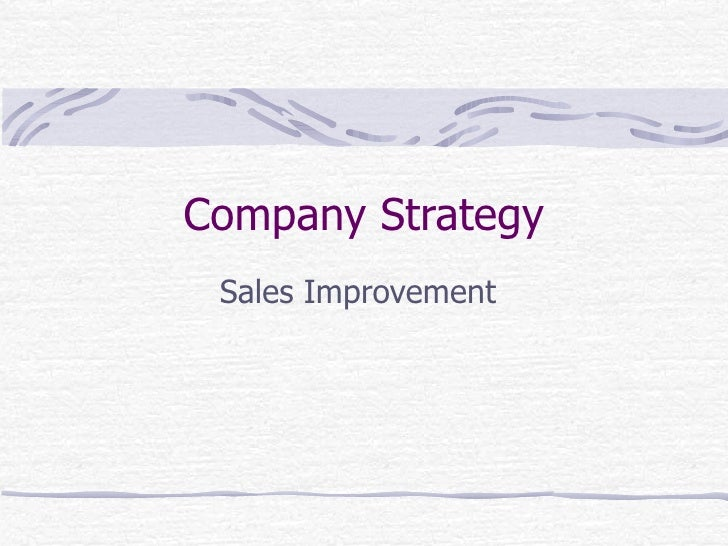 Company Strategy Sales Improvement