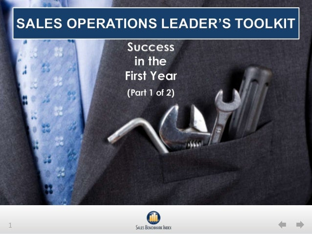 1SALES OPERATIONS LEADER'S TOOLKITSuccessin theFirst Year(Part 1 of 2)