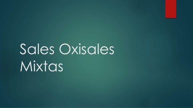 Sales Oxisales Mixtas