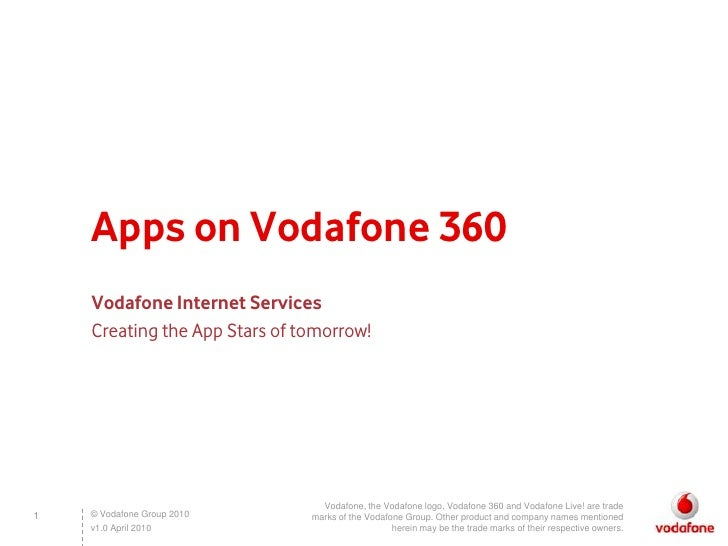 Discover the opportunities of developing Apps for Vodafone 360