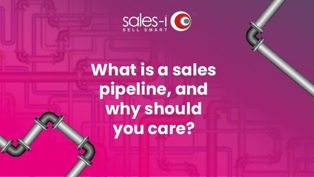 What is a sales pipeline, and why should you care?