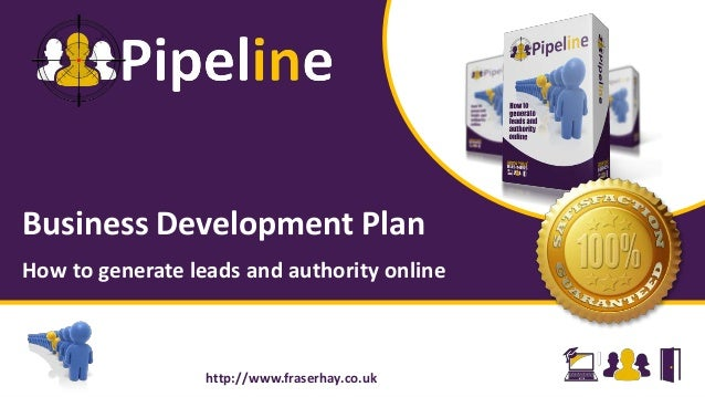 Business Development Plan How to generate leads and authority online http://www.fraserhay.co.uk
