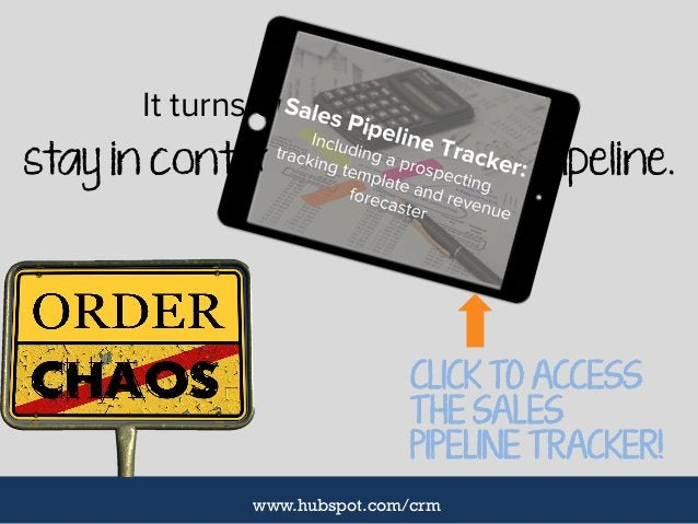 It turns out there's a way to stay in control of your sales pipeline. CLICK TO ACCESS THE SALES PIPELINE TRACKER! www.hubs...