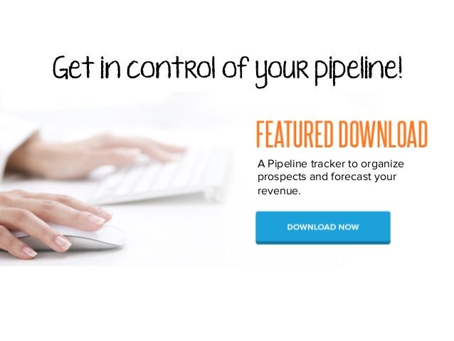 Get in control of your pipeline! A Pipeline tracker to organize prospects and forecast your revenue.