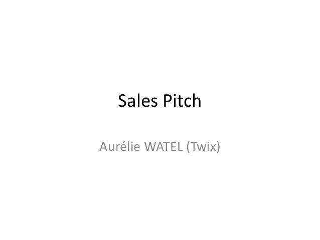 Sales Pitch Aurélie WATEL (Twix)
