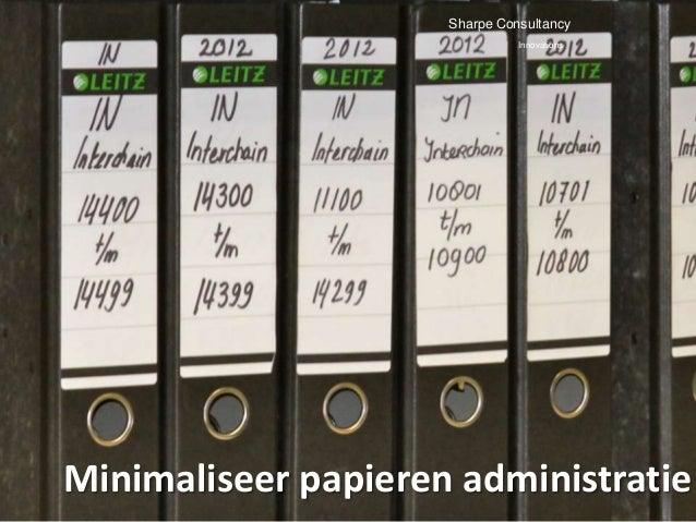Sharpe Consultancy                               InnovationsMinimaliseer papieren administratie!