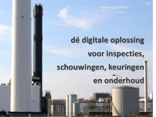 Sharpe Consultancy                     Innovations   dé digitale oplossing       voor inspecties,schouwingen, keuringen   ...