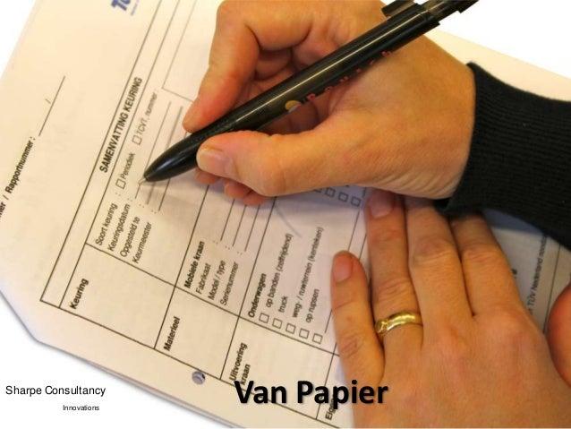 Sharpe Consultancy          Innovations                        Van Papier