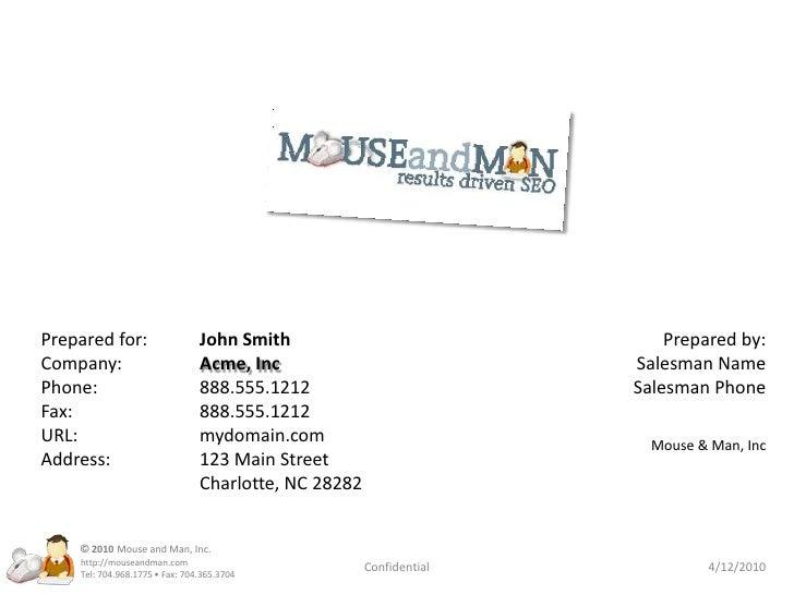 Prepared for:  John Smith<br />Company:Acme, Inc<br />Phone:  888.555.1212<br />Fax:  888.555.1212<br />URL:  mydo...