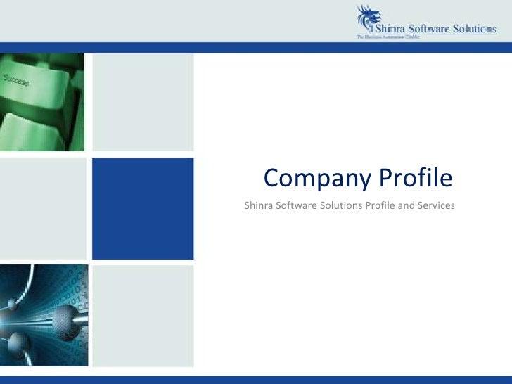 Company Profile<br />Shinra Software Solutions Profile and Services<br />