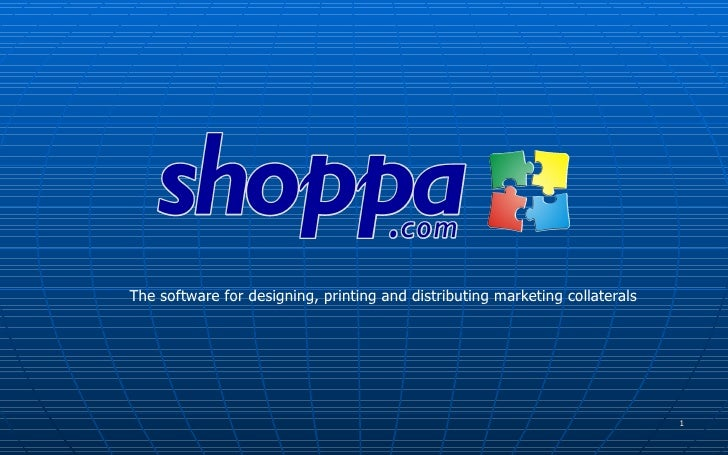 The software for designing, printing and distributing marketing collaterals