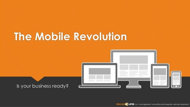 .ca – management consulting and bespoke web development The Mobile Revolution Is your business ready?