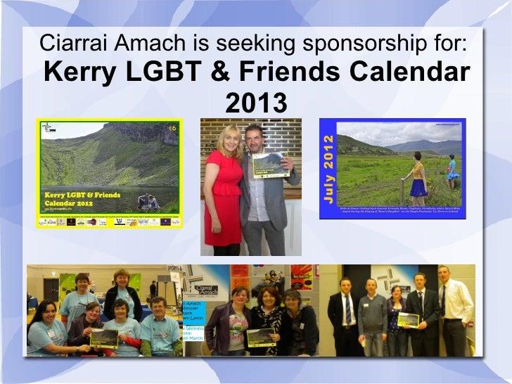 Ciarrai Amach is seeking sponsorship for:Kerry LGBT & Friends Calendar            2013