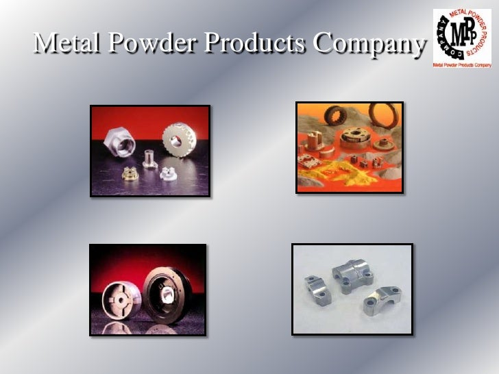 Metal Powder Products Company<br />