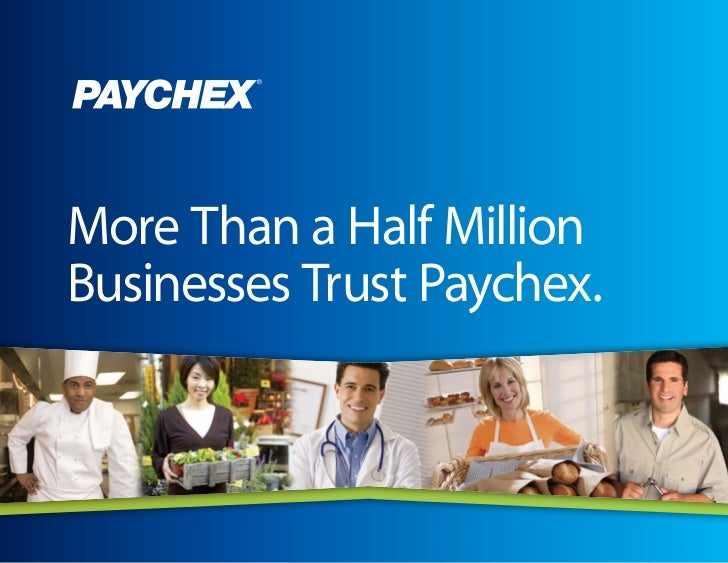Box and Lines are FPOMore Than a Half MillionBusinesses Trust Paychex.
