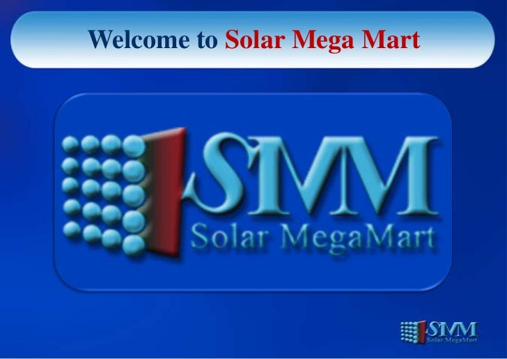 Welcome to Solar Mega Mart