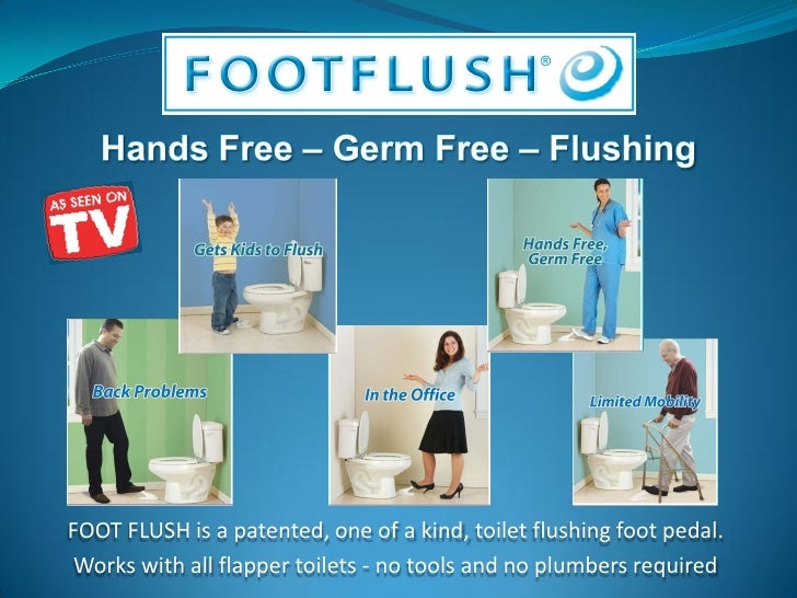 FOOT FLUSH is a patented, one of a kind, toilet flushing foot pedal.  Works with all flapper toilets - no tools and no plu...