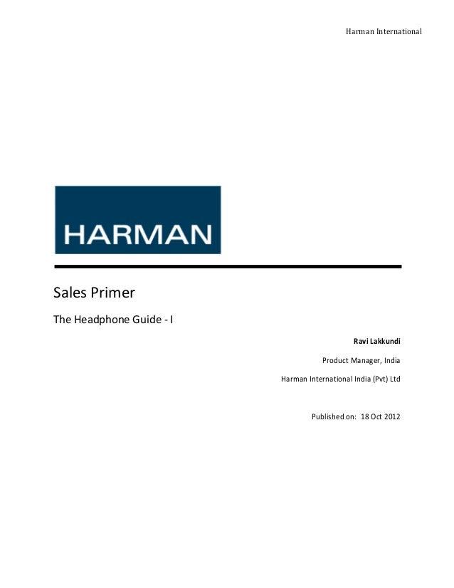 Harman InternationalSales PrimerThe Headphone Guide - I                                               Ravi Lakkundi       ...