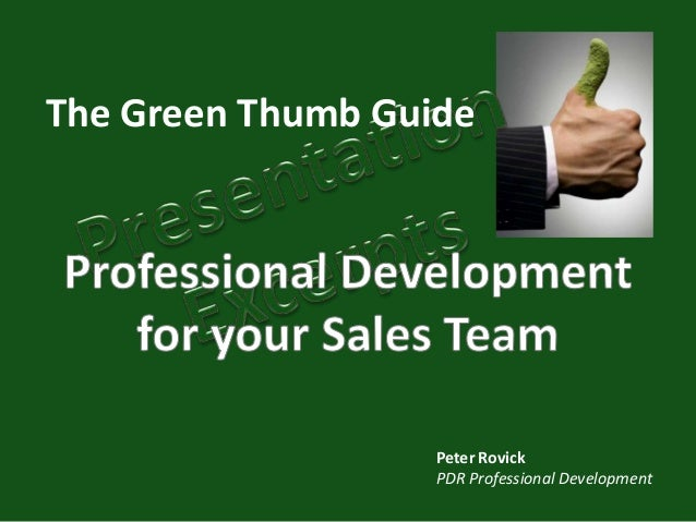 The Green Thumb Guide                   Peter Rovick                   PDR Professional Development