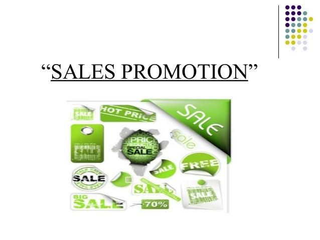 """""""SALES PROMOTION"""""""