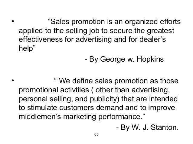 Define sales promotion in marketing