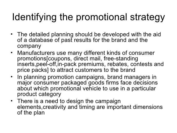 b74b40d53a03 26. Identifying the promotional strategy• The detailed planning ...
