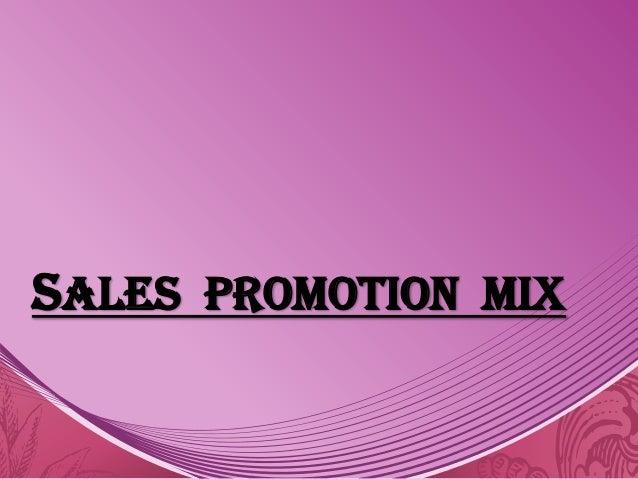 Sales Promotion MIX