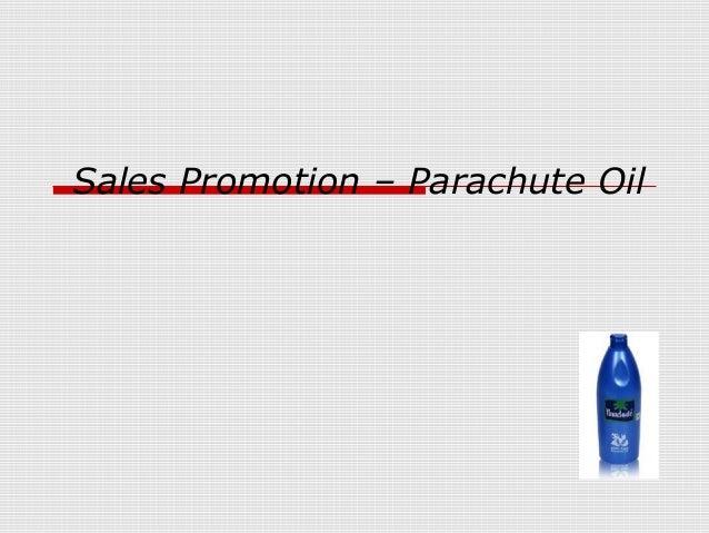 Sales Promotion – Parachute Oil