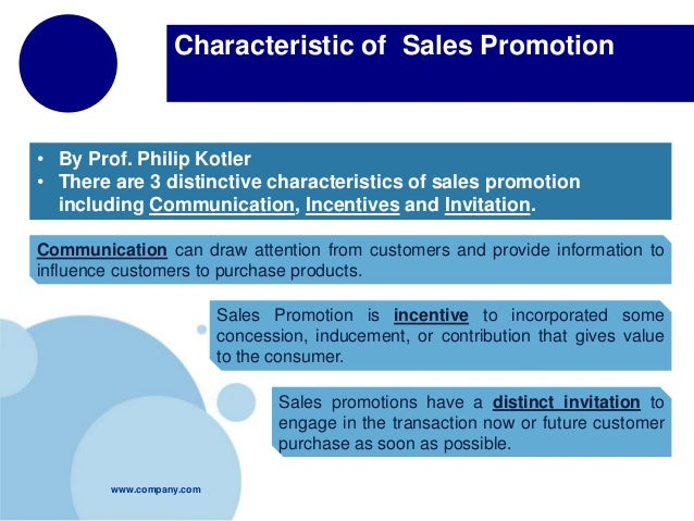 "characteristics of sales promotion If you ask an extremely successful salesperson, ""what makes you different from the average sales rep"" you will most likely get a less-than-accurate answer, if."