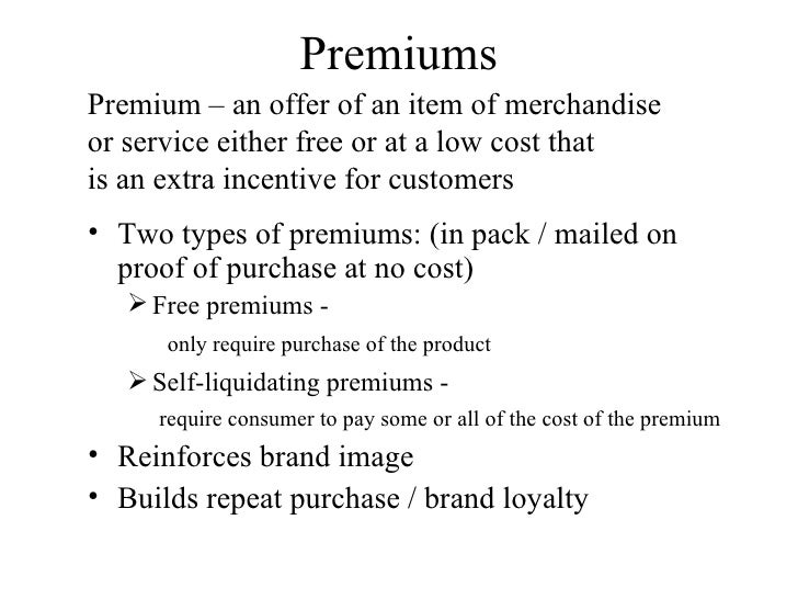 Self liquidating premium form