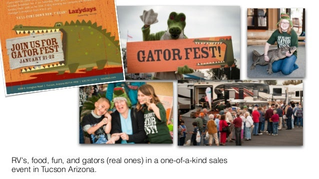 RV's, food, fun, and gators (real ones) in a one-of-a-kind sales  event in Tucson Arizona.