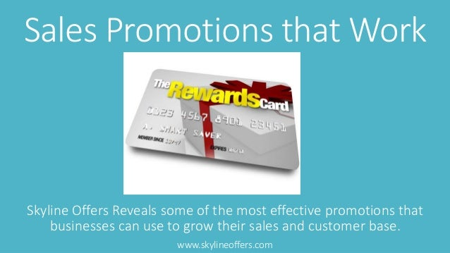 Sales Promotions that Work  Skyline Offers Reveals some of the most effective promotions that  businesses can use to grow ...