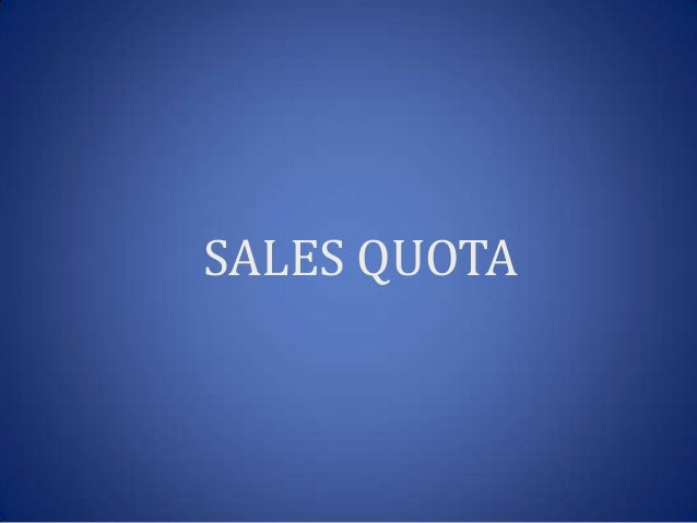 sales quota Looking for latest and best tips, techniques and trends for setting sales quotas here is the guide that helps you to find the right sales quotas for your team and.