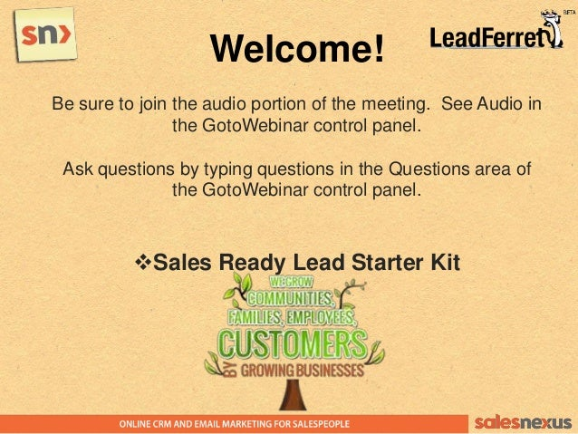 Welcome!Be sure to join the audio portion of the meeting. See Audio inthe GotoWebinar control panel.Ask questions by typin...